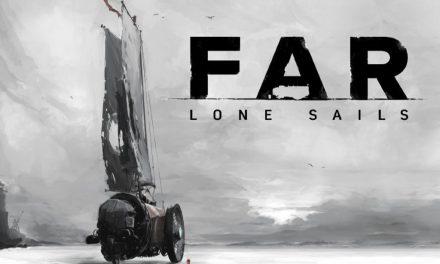 Análisis – FAR: Lone Sails