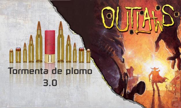 Tormenta de plomo – E3M8 – Outlaws