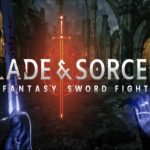 Probando: Blade and Sorcery