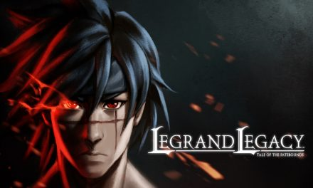 Análisis – Legrand Legacy: Tale of the Fatebounds