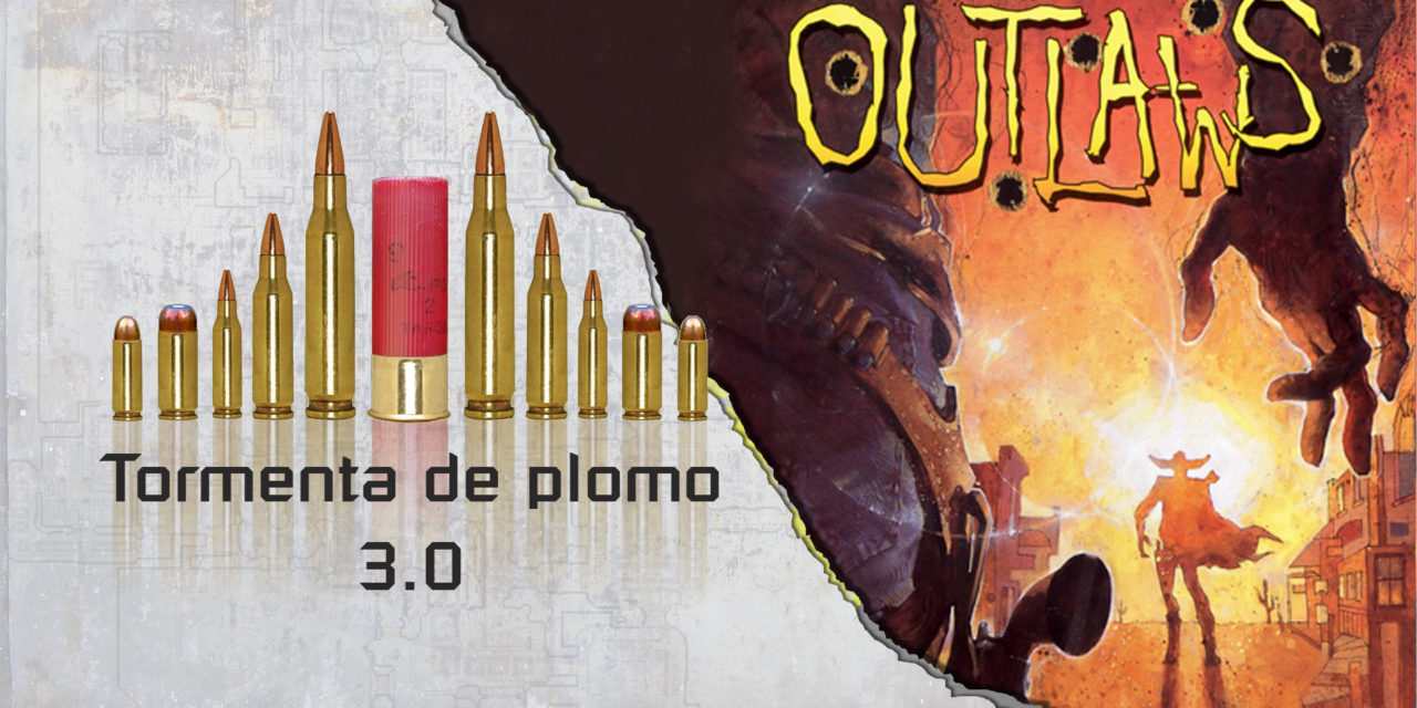 TORMENTA DE PLOMO – E3M8 – Outlaws