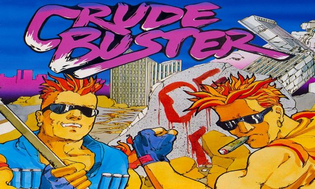 Crude Buster / Two Crude Dudes – Arcade / Mega Drive