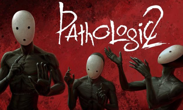 Análisis – Pathologic 2 (PC)