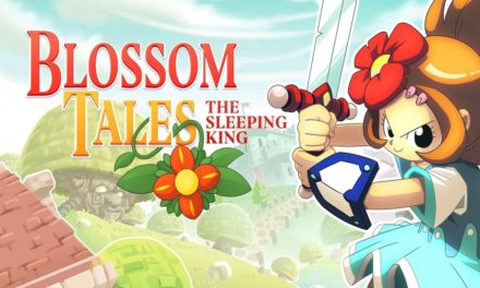 Análisis – Blossom Tales: The Sleeping King