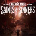 Análisis – The Walking Dead: Saints & Sinners