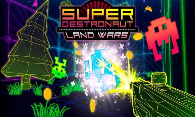 Análisis – Super Destronaut: Land Wars