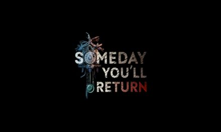 Análisis – Someday You'll Return