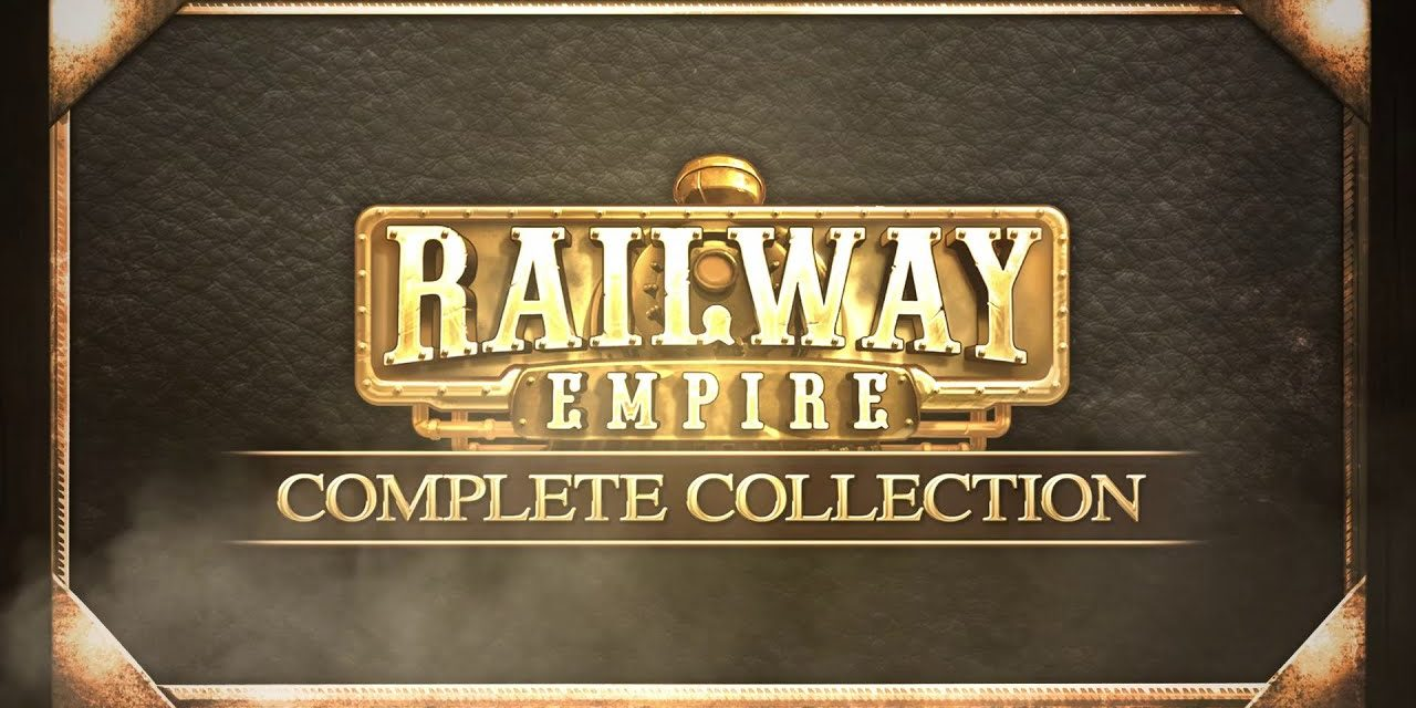 Análisis – Railway Empire: Complete Collection