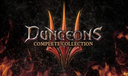 Análisis – Dungeons 3 Complete Collection