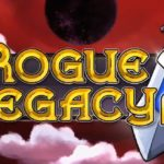 Probando – Rogue Legacy 2