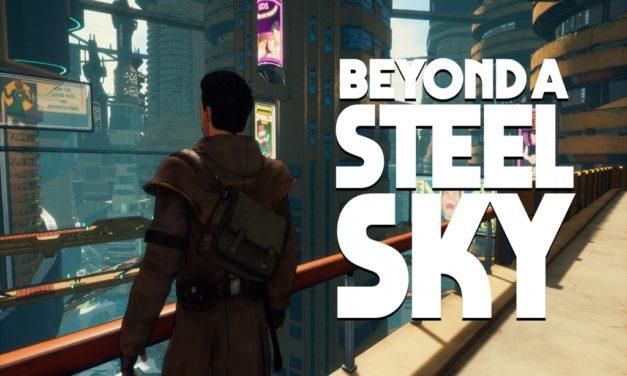 Análisis – Beyond a Steel Sky