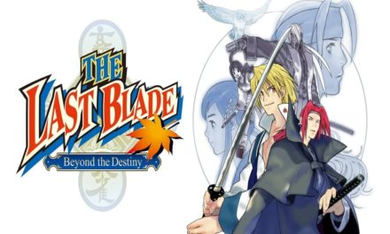 Análisis – The Last Blade: Beyond the Destiny
