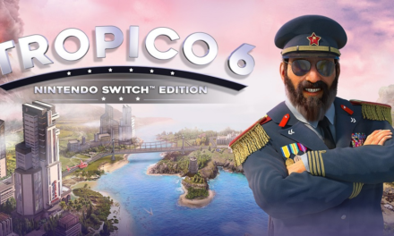 Análisis – Tropico 6: Nintendo Switch Edition