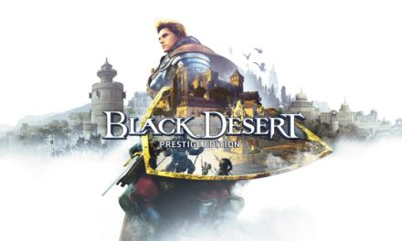 Análisis – Black Desert: Prestige Edition