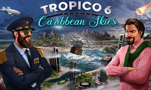 Análisis – Tropico 6: Caribbean Skies