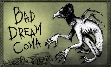 Análisis – Bad Dream: Coma