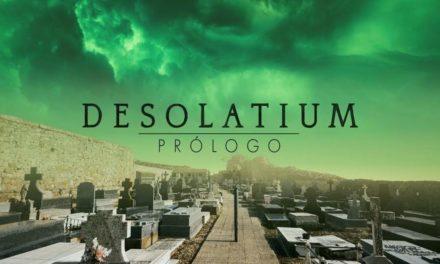 Probando – Desolatium: Prólogo
