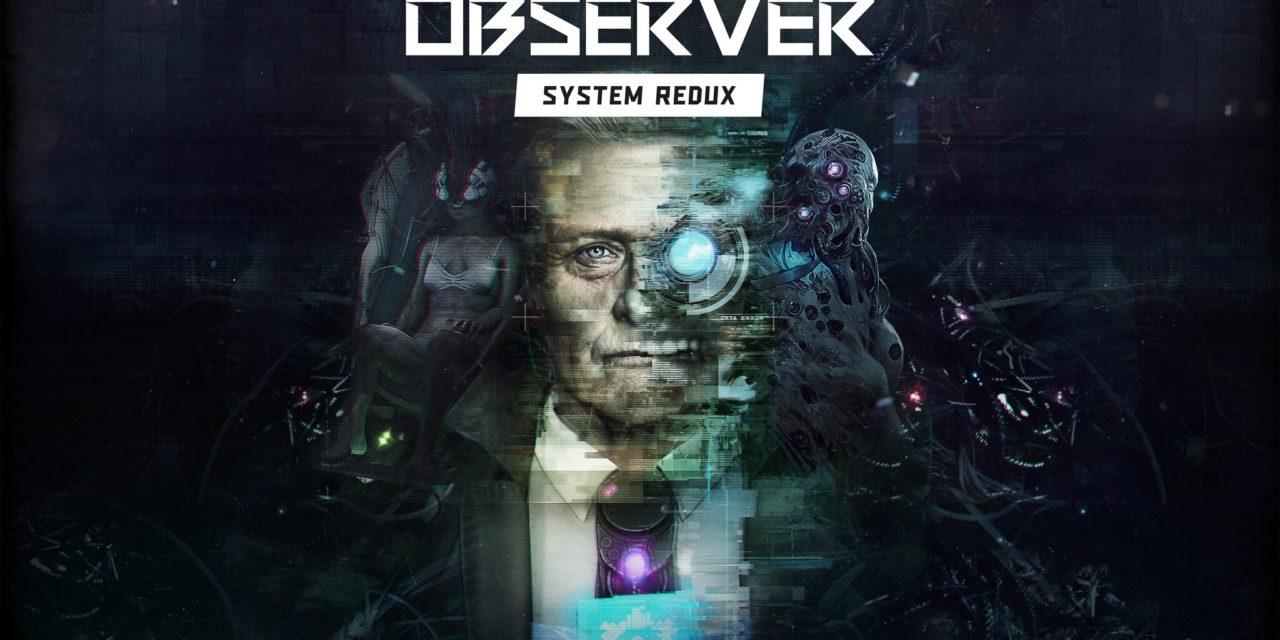 Análisis – Observer: System Redux